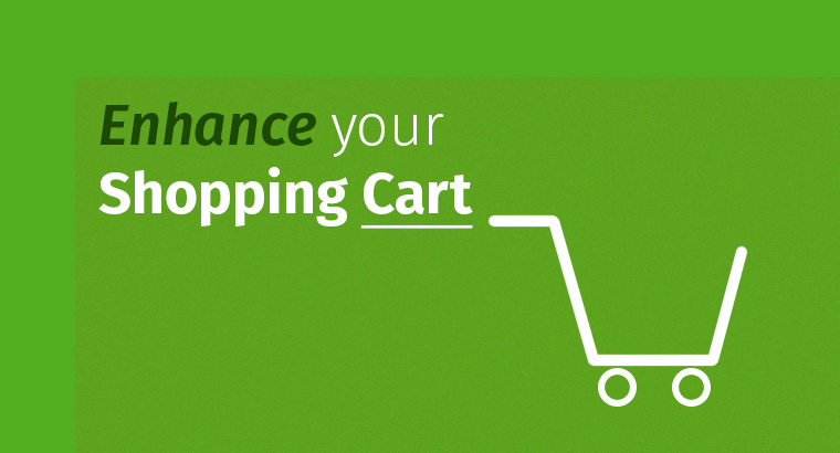 4 Reasons to Enhance Shopping Cart