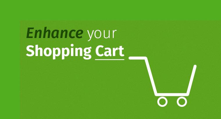 4 Reasons to Enhance Shopping Cart