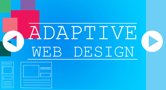 What is Adaptive Web Design