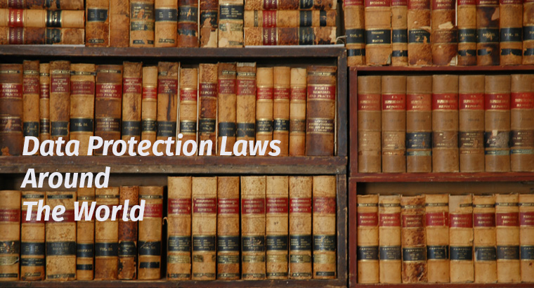 Data Protection Laws Around the World