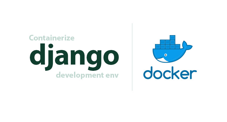 Development Environment for Django in Docker Compose