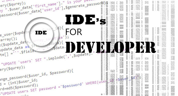 IDE's For developer