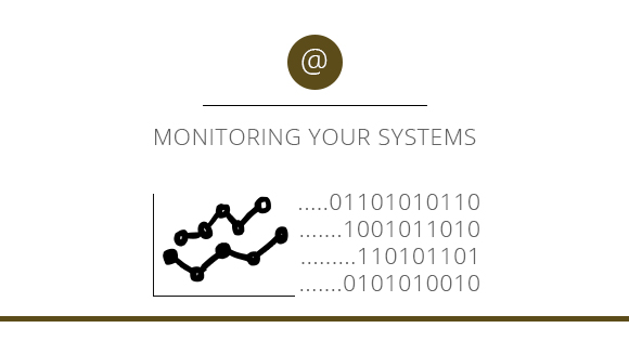 Monitoring your Systems