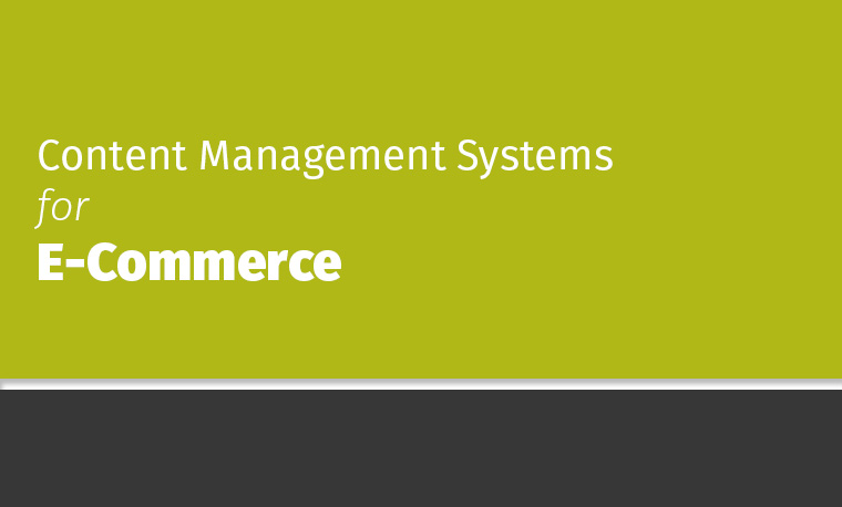 Mahor Technology Management: Top 5 Content Management Systems For ECommerce