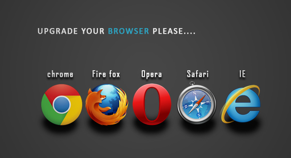 Why Should I Upgrade My Browser