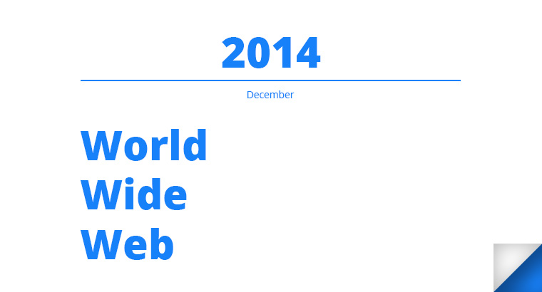 World Wide Web at the end of 2014